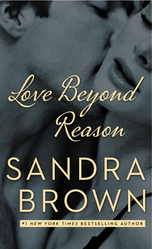 Sandra Brown - Love Beyond Reason