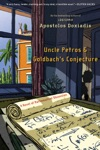 Uncle Petros And Goldbachs Conjecture