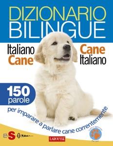 Dizionario bilingue Italiano-cane Cane-italiano Book Cover