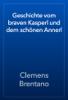 Clemens Brentano - Geschichte vom braven Kasperl und dem schönen Annerl artwork