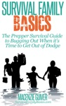The Prepper Survival Guide To Bugging Out When You Absolutely Positively Cant Stay There Any Longer
