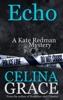 Echo (A Kate Redman Mystery: Book 6)