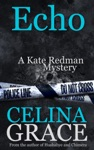 Echo A Kate Redman Mystery Book 6
