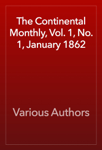 The Continental Monthly, Vol. 1, No. 1, January 1862