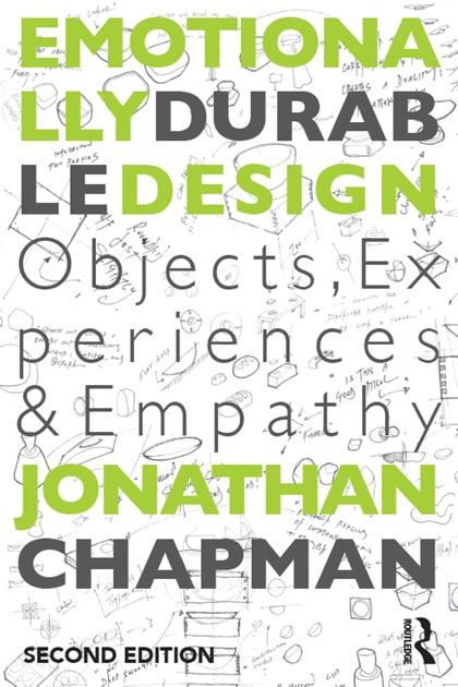 Emotionally Durable Design by Jonathan Chapman on Apple Books