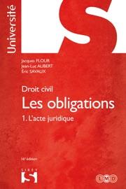 Droit Civil Les Obligations Tome 1 L Acte Juridique