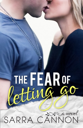 Sarra Cannon - The Fear of Letting Go