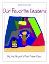 Our Favorite Leaders