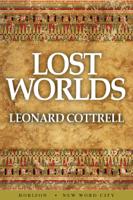 Leonard Cottrell - Lost Worlds artwork