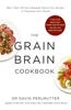 David Perlmutter - Grain Brain Cookbook artwork