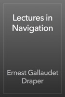 Lectures in Navigation