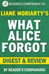 What Alice Forgot By Liane Moriarty I Digest  Review
