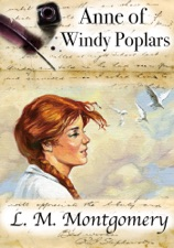 Download} l. M. Montgomery anne of windy poplars [pdf]: text.