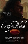 Cup Of Blood A Crispin Guest Medieval Noir Prequel