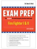 Exam Prep: Fire Fighter I & II
