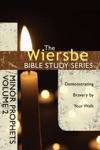 The Wiersbe Bible Study Series Minor Prophets Vol 2