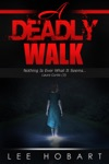 A Deadly Walk