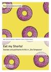 Eat My Shorts  Soziale Und Politische Kritik In Die Simpsons
