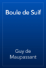 Guy de Maupassant - Boule de Suif artwork