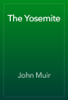 John Muir - The Yosemite artwork