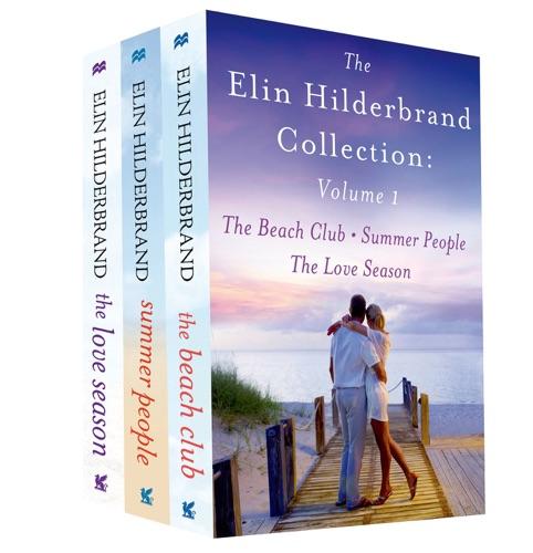 Elin Hilderbrand - The Elin Hilderbrand Collection: Volume 1