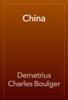 Demetrius Charles Boulger - China portada