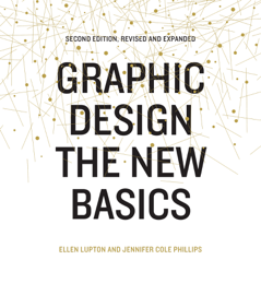 Graphic Design: The New Basics book