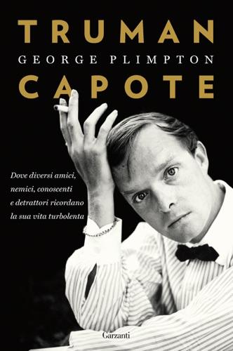 George Plimpton - Truman Capote