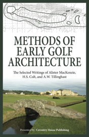 Methods of Early Golf Architecture book