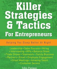Killer Strategies & Tactics For Entrepreneurs book