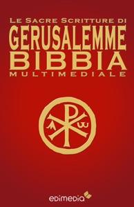 Le Sacre Scritture di Gerusalemme Bibbia Multimediale Book Cover
