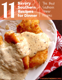 Savory Southern Recipes for Dinner: The Best Southern Dinner Recipes book