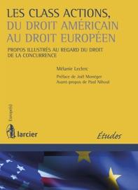 Les Class Actions Du Droit Am Ricain Au Droit Europ En