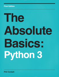 The Absolute Basics: Python 3 book