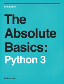 The Absolute Basics: Python 3 book