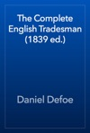 The Complete English Tradesman 1839 Ed