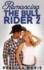 Romancing The Bull Rider: 2
