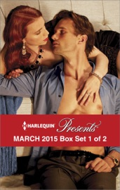 Harlequin Presents March 2015 Box Set 1 Of 2