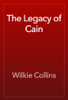 Wilkie Collins - The Legacy of Cain artwork