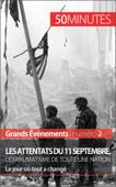 Les attentats du 11 septembre 2001, le traumatisme de toute une nation (Grands Événements)