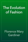 The Evolution of Fashion
