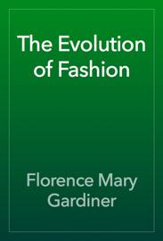The Evolution of Fashion book