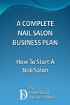 A Complete Nail Salon Business Plan How To Start A Nail Salon