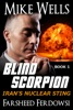 Blind Scorpion, Book 1