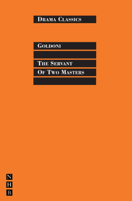 The Servant of Two Masters - Carlo Goldoni & Stephen Mulrine book