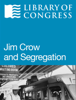 Library of Congress - Jim Crow and Segregation ilustraciГіn
