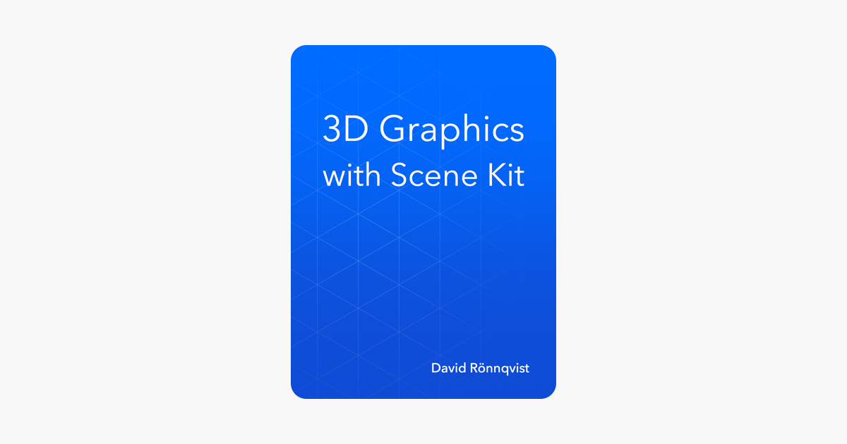 3D Graphics with Scene Kit on Apple Books