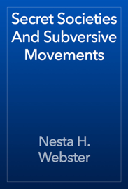 Secret Societies And Subversive Movements book