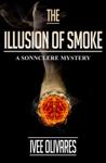 The Illusion of Smoke: The Prequel