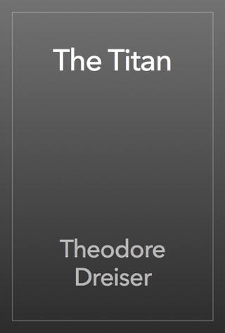THEODORE DREISER: Novels, Short Stories, Essays